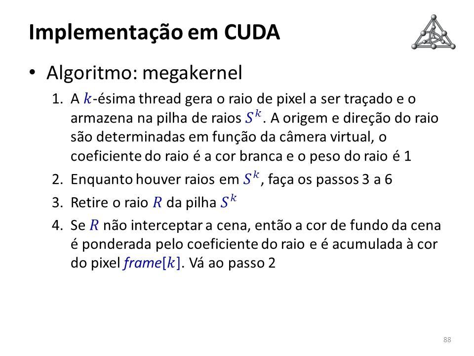 Implementação em CUDA 88