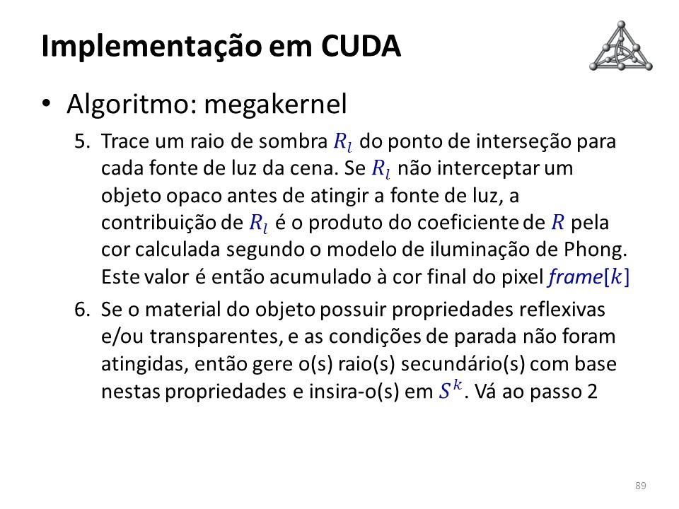 Implementação em CUDA 89