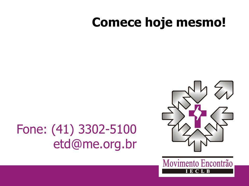 Fone: (41) 3302-5100 etd@me.org.br Comece hoje mesmo!
