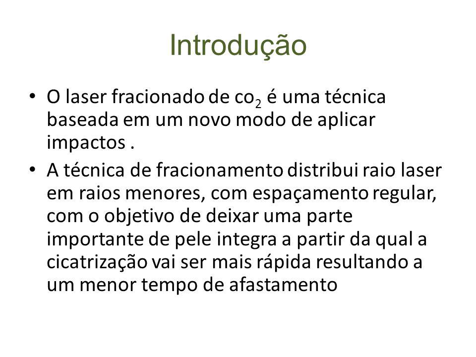 Efeitos do laser CO2 nos tecidos Efeitos do laser CO2 nos tecidos cutâneos em função dos parâmetros de aplicação do raio Raio focalizado raio não focalizado Raio não focalizado +alta potencia + baixa potencia