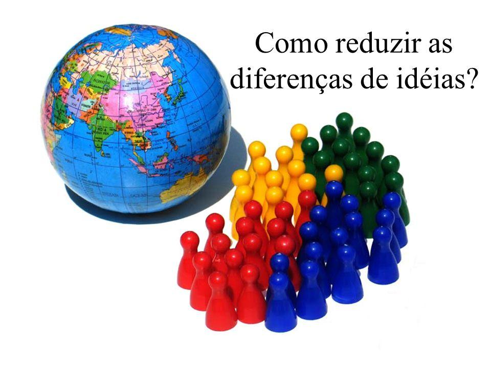 Como reduzir as diferenças de idéias?