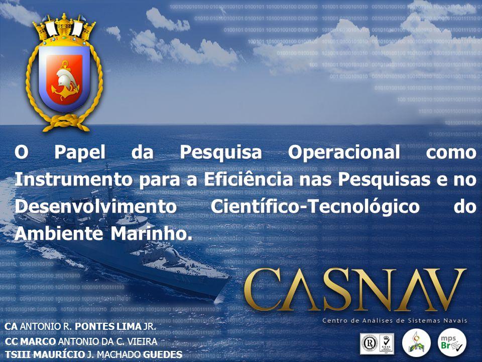 O Papel da Pesquisa Operacional como Instrumento para a Eficiência nas Pesquisas e no Desenvolvimento Científico-Tecnológico do Ambiente Marinho. CC M