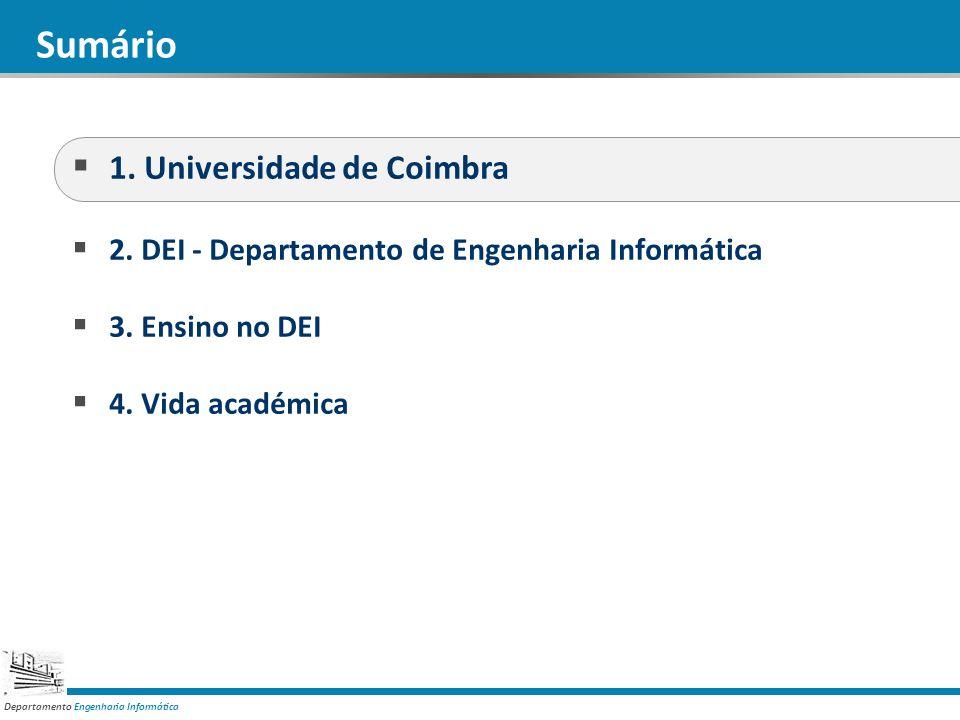 Departamento Engenharia Informática 1. Universidade de Coimbra Faculdade de Ciências e Tecnologia