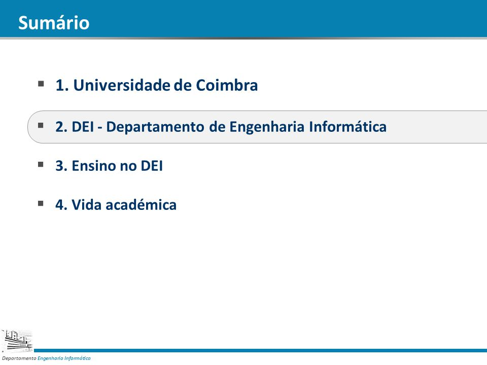 Departamento Engenharia Informática 1.Universidade de Coimbra 2.