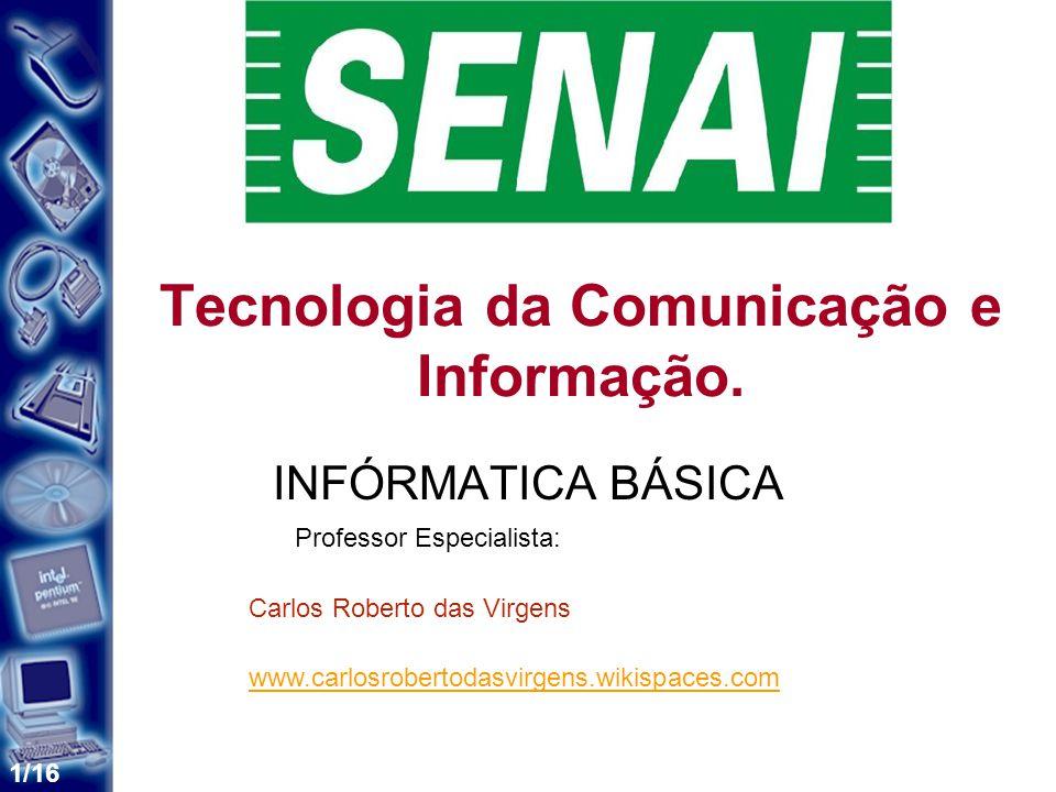 1/16 Tecnologia da Comunicação e Informação.
