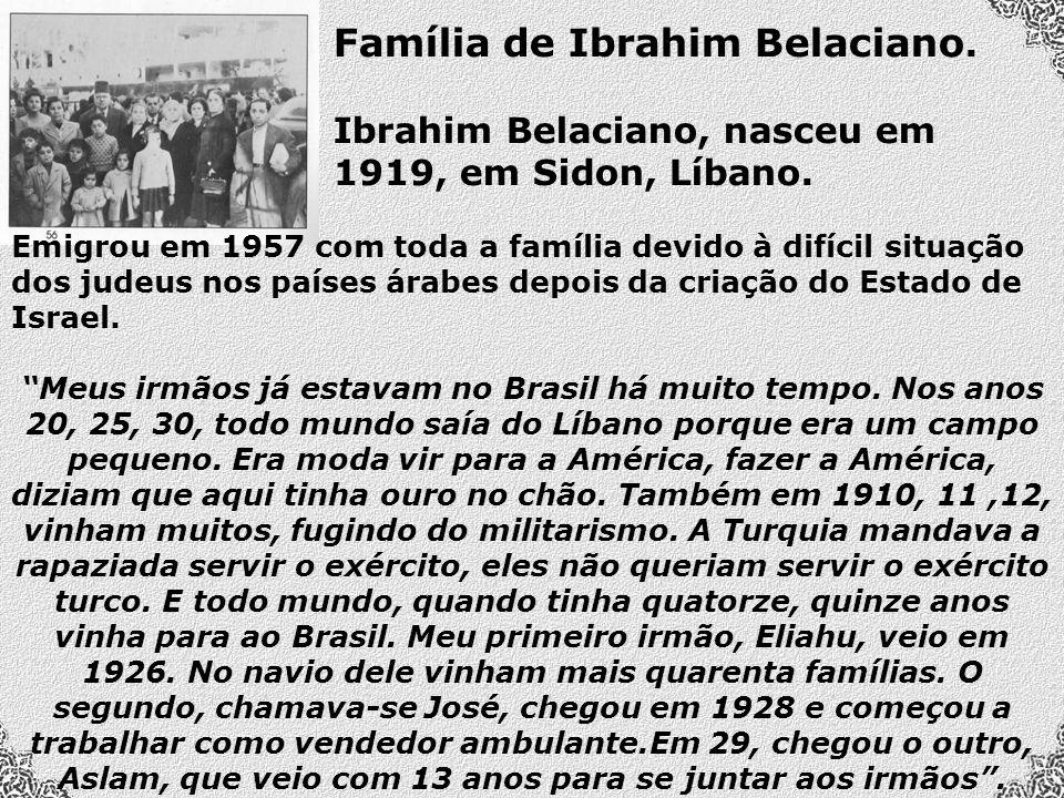 Família de Ibrahim Belaciano.Ibrahim Belaciano, nasceu em 1919, em Sidon, Líbano.