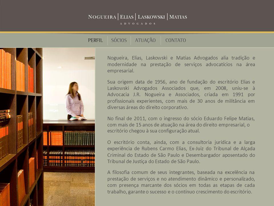 Nogueira, Elias, Laskowski e Matias Advogados alia tradição e modernidade na prestação de serviços advocatícios na área empresarial.