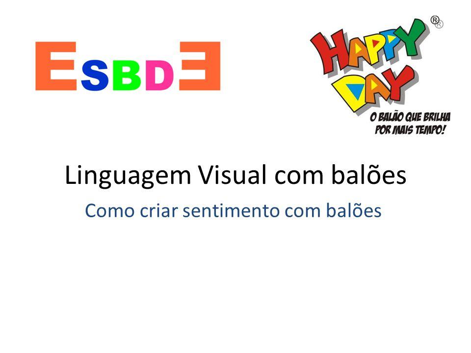 Linguagem Visual com balões Como criar sentimento com balões