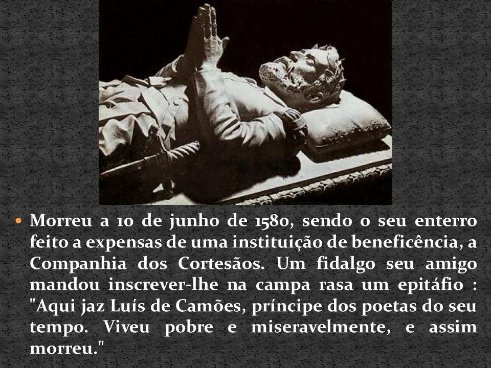 Morreu a 10 de junho de 1580, sendo o seu enterro feito a expensas de uma instituição de beneficência, a Companhia dos Cortesãos. Um fidalgo seu amigo