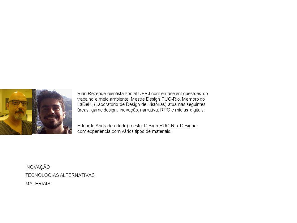 Eduardo Andrade (Dudu) mestre Design PUC-Rio.