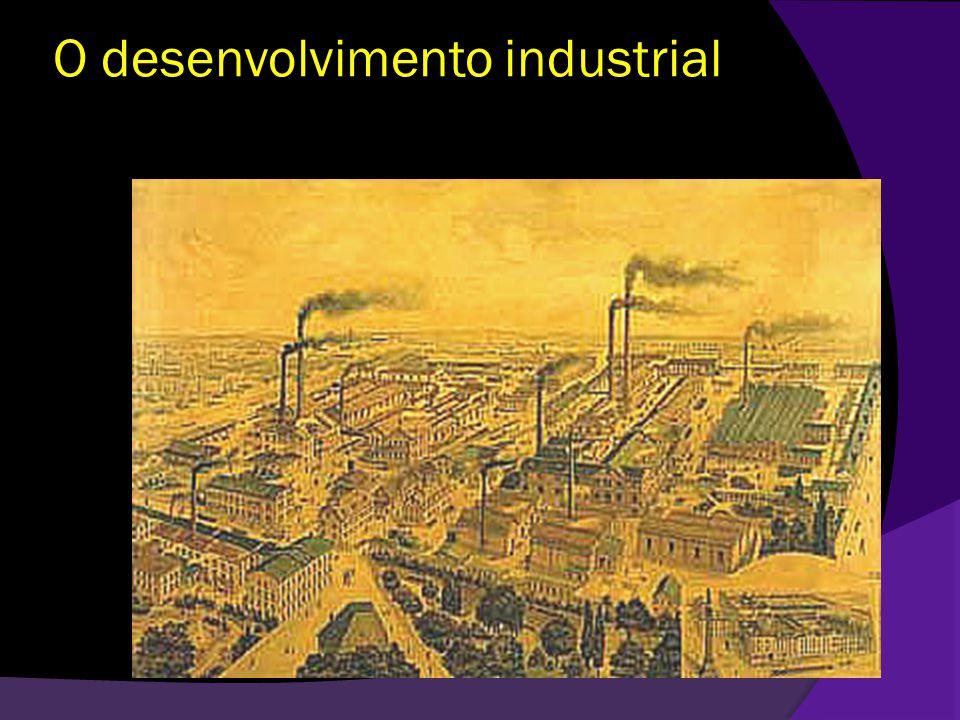 O desenvolvimento industrial