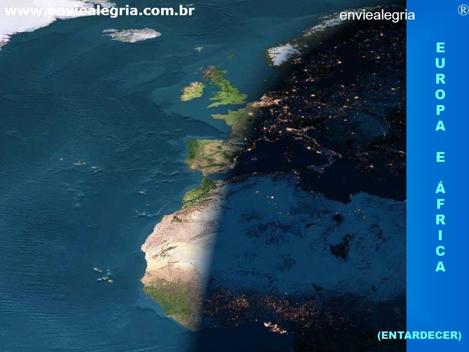 EUROPAEÁFRICAEUROPAEÁFRICA (ENTARDECER) enviealegria ® www.enviealegria.com.br