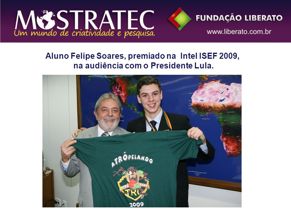 Aluno Felipe Soares, premiado na Intel ISEF 2009, na audiência com o Presidente Lula.