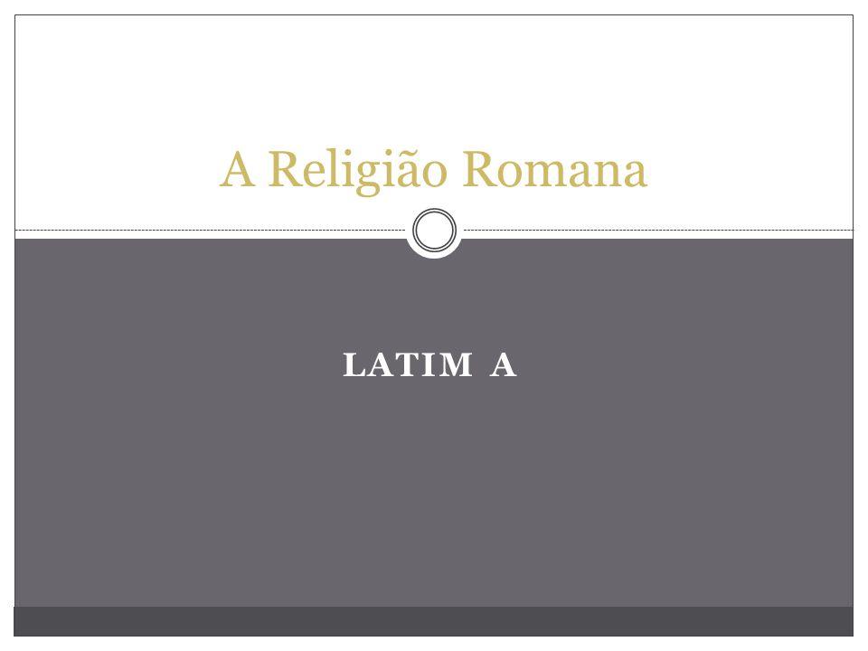 LATIM A A Religião Romana