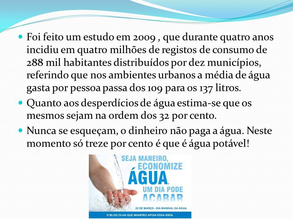 A água é um elemento da nossa vida que não dura para sempre e que de um momento para o outro se pode esgotar.