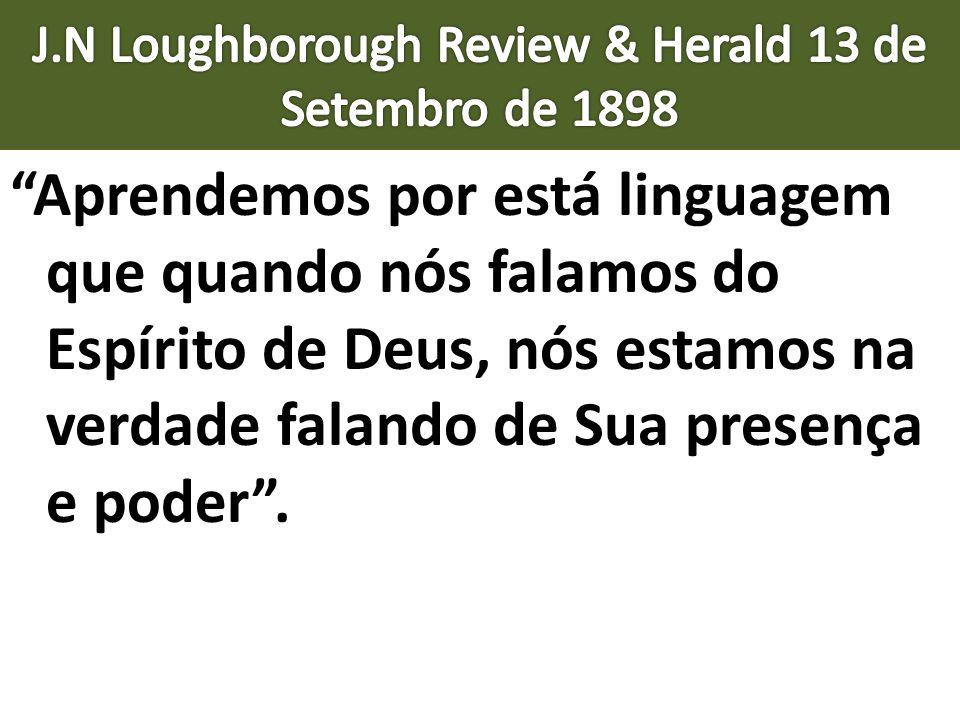 Aprendemos por está linguagem que quando nós falamos do Espírito de Deus, nós estamos na verdade falando de Sua presença e poder.