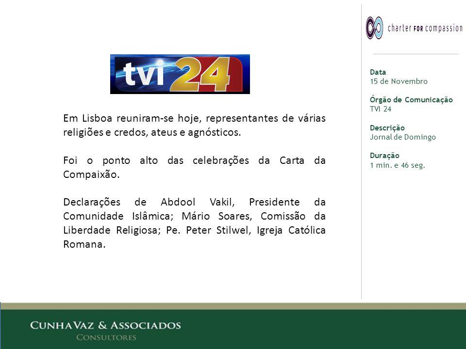 Data 15 de Novembro Órgão de Comunicação TVI 24 Descrição Jornal de Domingo Duração 1 min.