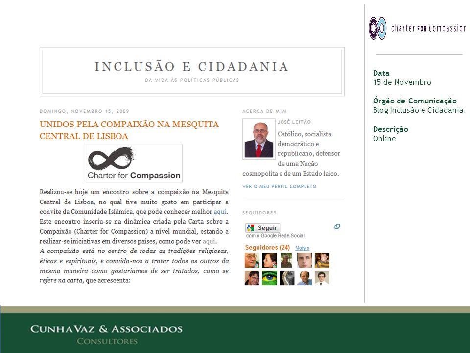 Data 15 de Novembro Órgão de Comunicação Blog Inclusão e Cidadania Descrição Online