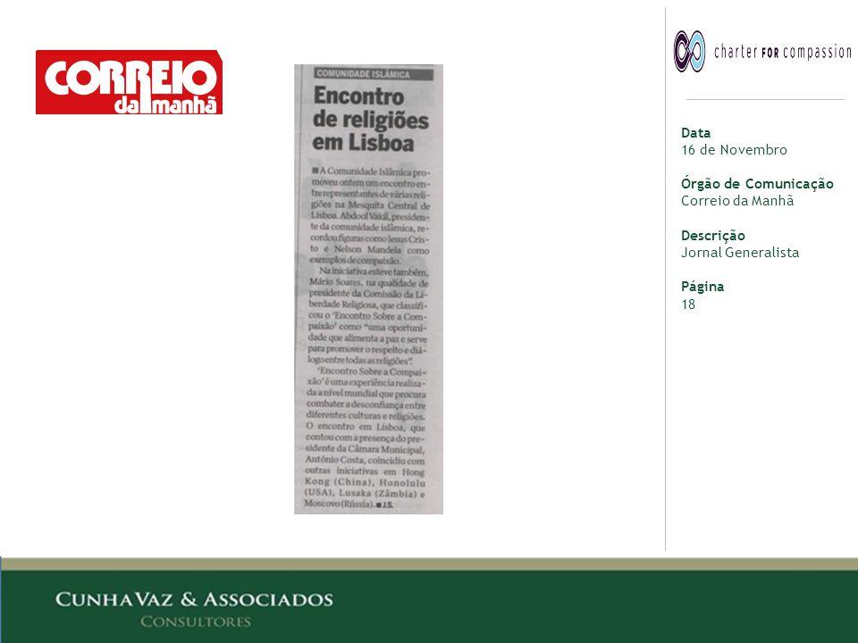 Data 16 de Novembro Órgão de Comunicação Correio da Manhã Descrição Jornal Generalista Página 18
