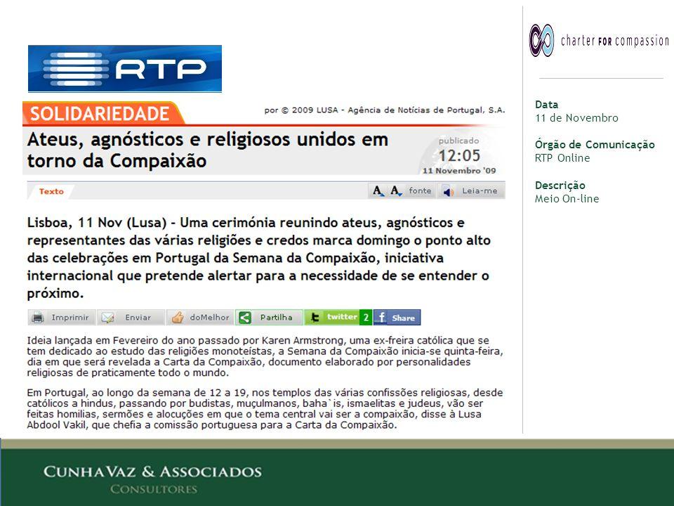 Data 11 de Novembro Órgão de Comunicação RTP Online Descrição Meio On-line