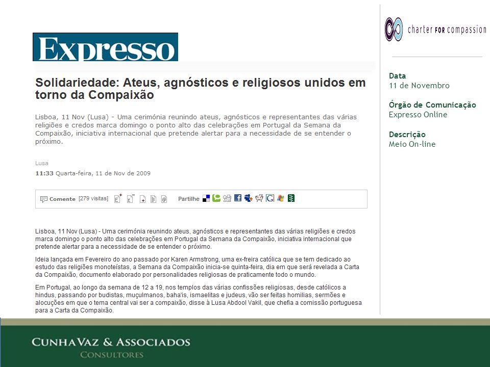 Data 11 de Novembro Órgão de Comunicação Expresso Online Descrição Meio On-line