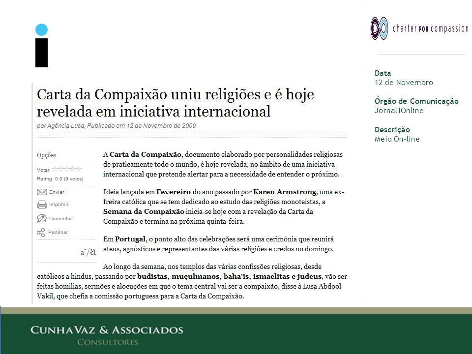Data 12 de Novembro Órgão de Comunicação Jornal IOnline Descrição Meio On-line