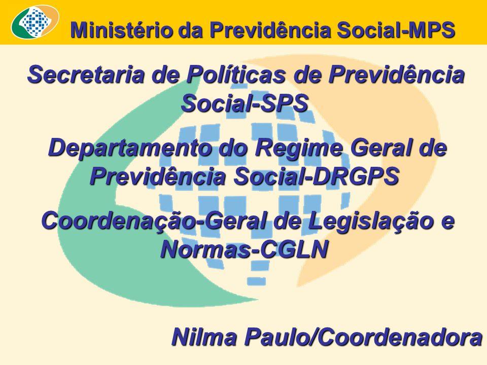 Ministério da Previdência Social-MPS Ministério da Previdência Social-MPS Secretaria de Políticas de Previdência Social-SPS Secretaria de Políticas de