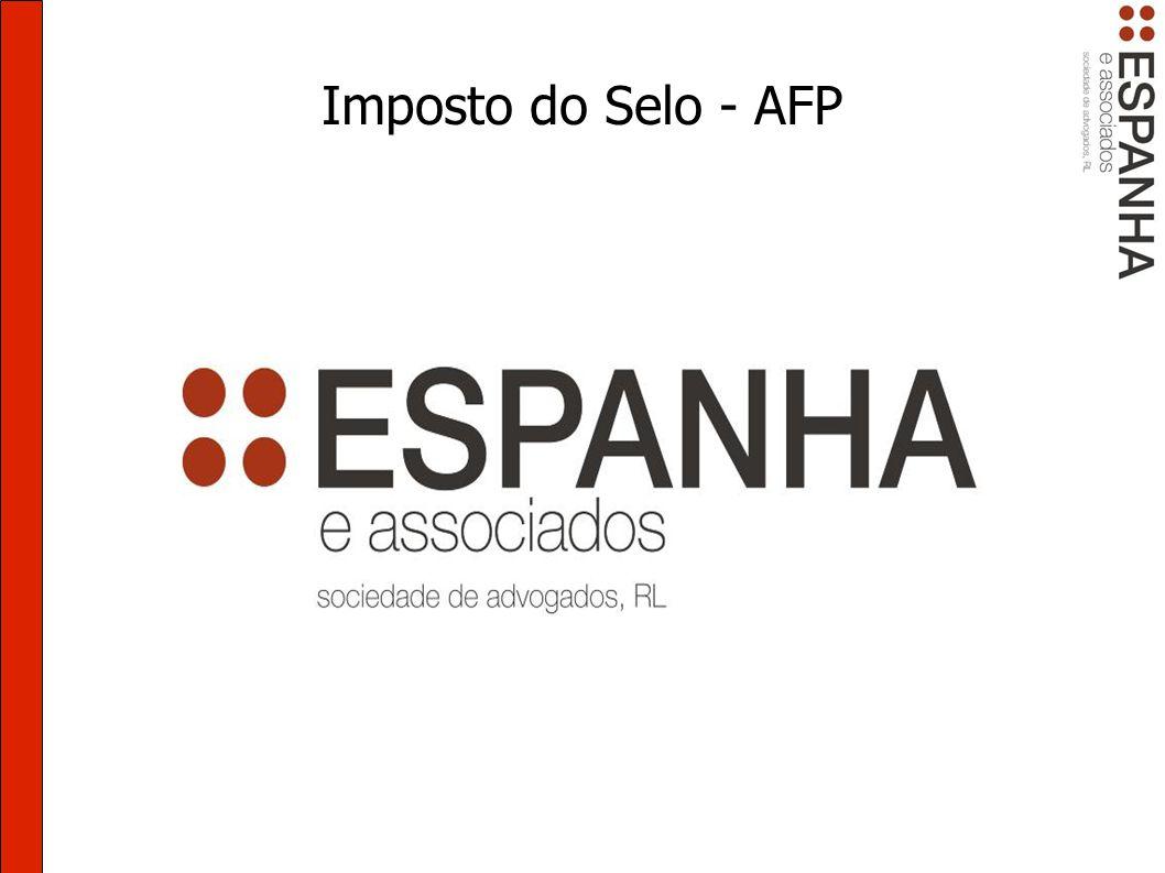 Imposto do Selo - AFP Comissão de mediação Artº 7º, nº 1, alínea e), CIS.