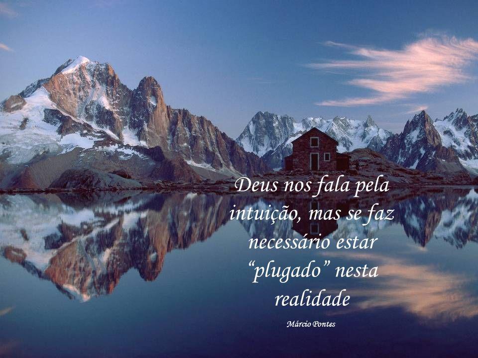 Aos olhos de amor o belo é sempre refletido Márcio Pontes