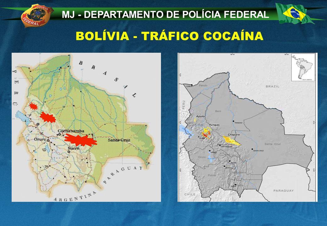 MJ - DEPARTAMENTO DE POLÍCIA FEDERAL BOLÍVIA - TRÁFICO COCAÍNA