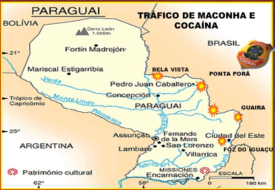 MJ - DEPARTAMENTO DE POLÍCIA FEDERAL PONTA PORÃ TRÁFICO DE MACONHA E COCAÍNA GUAIRA FOZ DO IGUAÇU BELA VISTA
