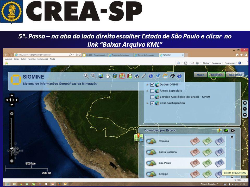 5º. Passo – na aba do lado direito escolher Estado de São Paulo e clicar no link Baixar Arquivo KML