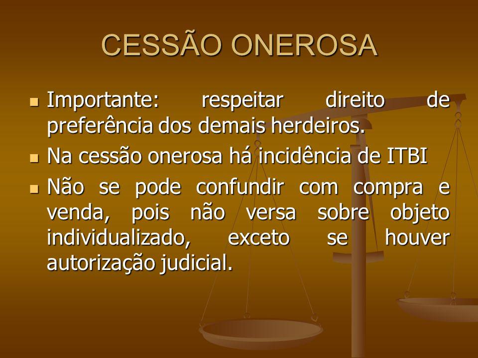 III- SE NÃO HOUVER DESCENDENTES OU ASCENDENTES HERDA A TOTALIDADE DA HERANÇA O CÔNJUGE SOBREVIVENTE III- SE NÃO HOUVER DESCENDENTES OU ASCENDENTES HERDA A TOTALIDADE DA HERANÇA O CÔNJUGE SOBREVIVENTE VER ART.1830.