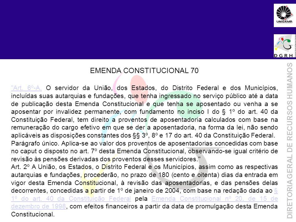 Objetivo da Metodologia DIRETORIA GERAL DE RECURSOS HUMANOS EMENDA CONSTITUCIONAL 70