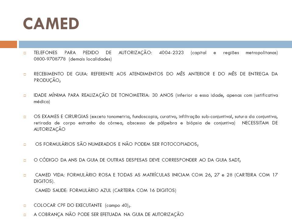 CASSI TELEFONE PARA AUTORIZAÇÃO: 0800-7290080 RECEBIMENTO DE GUIA: REFERENTE AOS ATENDIMENTOS DO MÊS ANTERIOR E DO MÊS ATUAL (caso exceda esse período ligar para COFTALCE) IDADE MÍNIMA PARA REALIZAÇÃO DE TONOMETRIA: 20 ANOS (inferior a essa idade, apenas com justificativa médica) O EXAME DE MOTILIDADE DEVE SER REALIZADO EM PACIENTES COM IDADE ENTRE 3 E 20 ANOS (inferior ou superior a essa idade, somente com justificativa médica) AUTORIZAÇÃO: PLANO ASSOCIADOS (carteiras iniciadas com 0) - SOMENTE GLOBO OCULAR C/ DOPPLER COLORIDO, USS BIOMICROSCOPICA, AVALIAÇÃO DA ÓRBITA PALPEBRAL, ESTUDO DE PELICULA LACRIMAL, TESTE PROVOCATIVO PARA GLAUCOMA, FOTOCOAGULAÇÃO E CIRURGIAS; PLANO FAMILIA (carteiras iniciadas com Nº 1) - EXAMES E CIRURGIAS; PLANO RECIPROCIDADE (carteiras iniciadas com Nº 2,3 e 4)- EXAMES E CIRURGIAS.