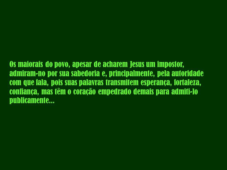 Uma comitiva deles, composta de fariseus e escribas, chega diante de Jesus, interrompe afrontosamente sua pregação, e pergunta-lhe, como se fosse a dona do Templo de Jerusalém: Com que direito fazes essas coisas, ou quem é que te deu essa autoridade.
