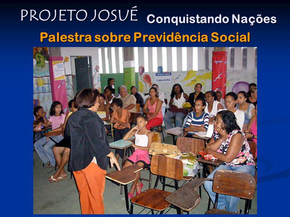 PROJETO JOSUÉ Conquistando Nações Palestra sobre Previdência Social