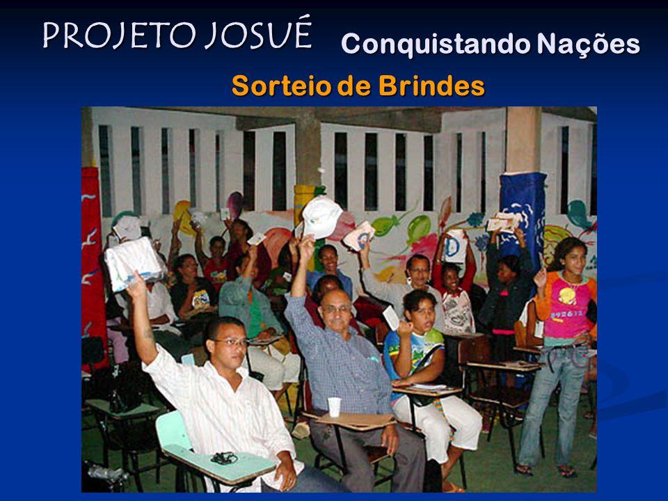 PROJETO JOSUÉ Conquistando Nações Sorteio de Brindes