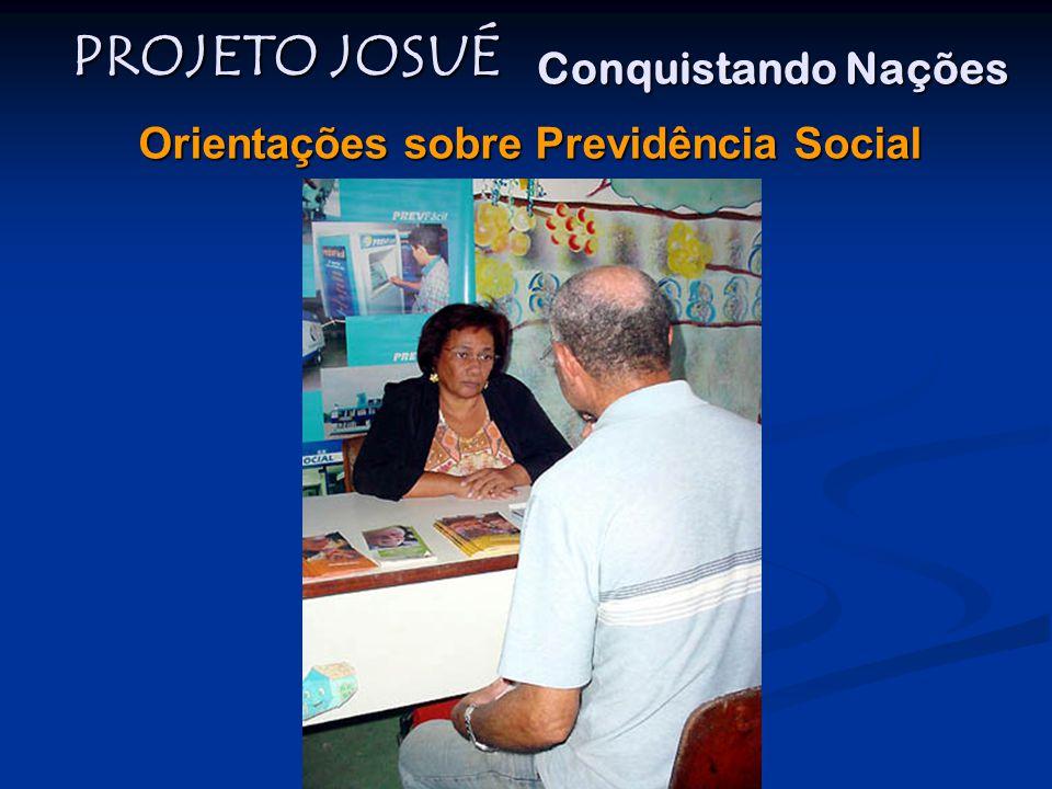 PROJETO JOSUÉ Conquistando Nações Orientações sobre Previdência Social