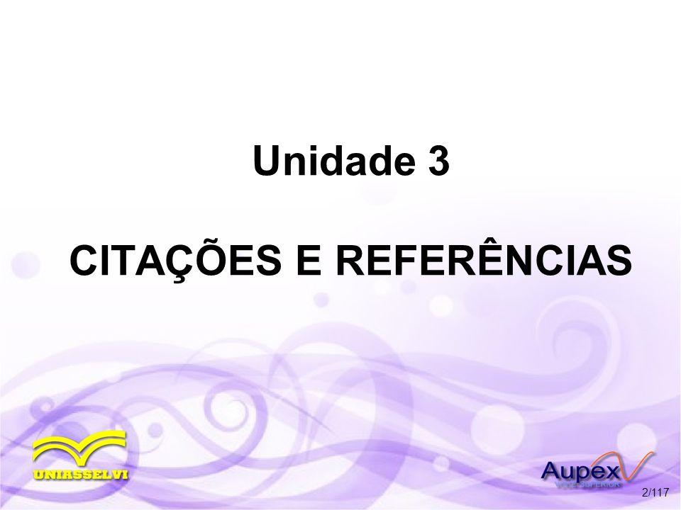 Unidade 3 CITAÇÕES E REFERÊNCIAS 2/117