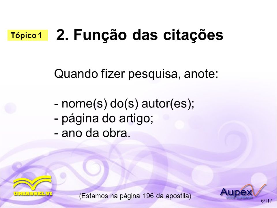 2.Fontes de Informação 2.1 Pontuação c) Vírgula: usa-se antes do prenome e depois da editora.