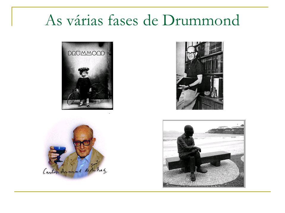 As várias fases de Drummond