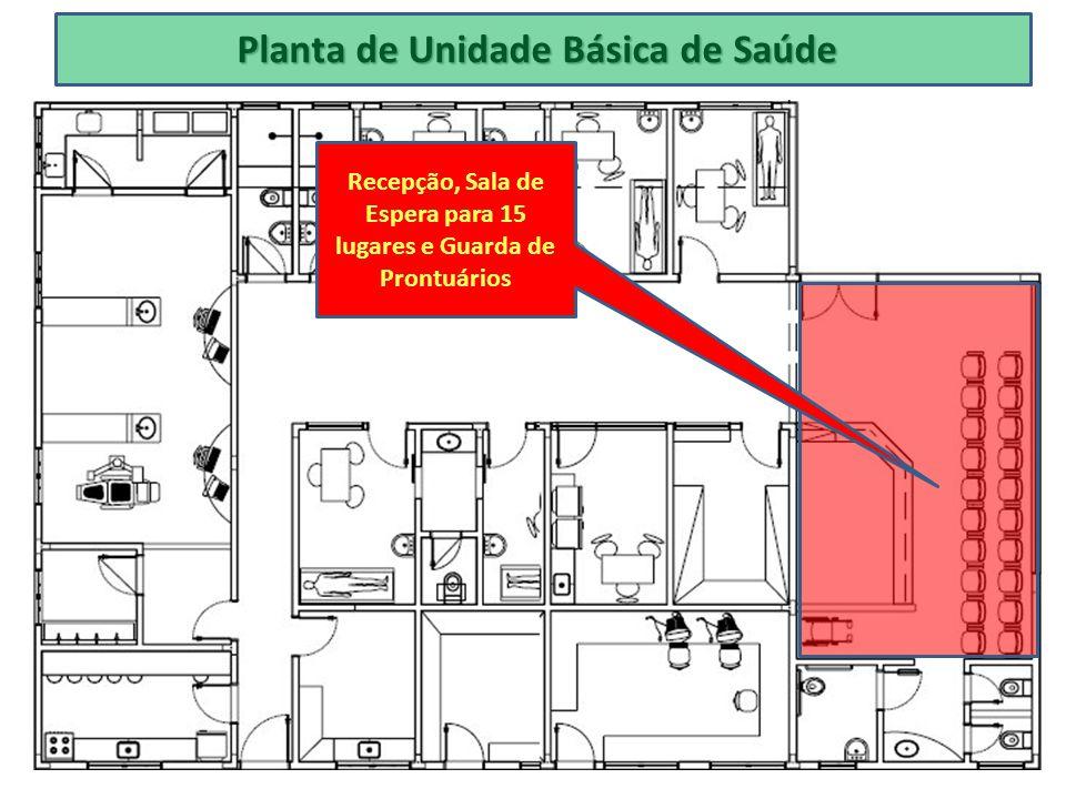 Planta de Unidade Básica de Saúde Recepção, Sala de Espera para 15 lugares e Guarda de Prontuários