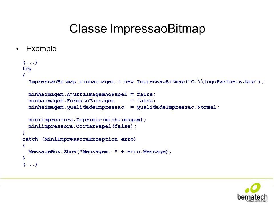 Classe ImpressaoBitmap Exemplo (...) try { ImpressaoBitmap minhaimagem = new ImpressaoBitmap(