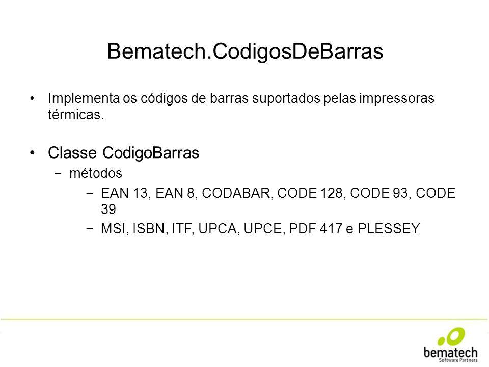Bematech.CodigosDeBarras Implementa os códigos de barras suportados pelas impressoras térmicas. Classe CodigoBarras métodos EAN 13, EAN 8, CODABAR, CO