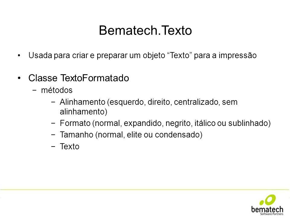 Bematech.Perifericos.Balancas Classe Balanca Balanca minhabalanca = new Balanca( COM1 , ModeloBalanca.CS15); métodos AtivaMonitoramentoPeso DesativaMonitoramentoPeso...