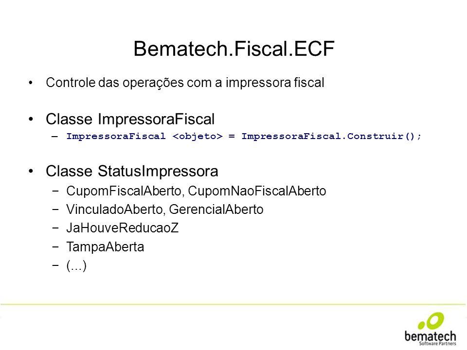 Tratamentos de erro (exceções) FiscalException FimPapelException ComunicacaoException ParametroInvalidoException Enumerações (dados tipados) TipoAcrescimoDesconto TipoQuantidade (...)