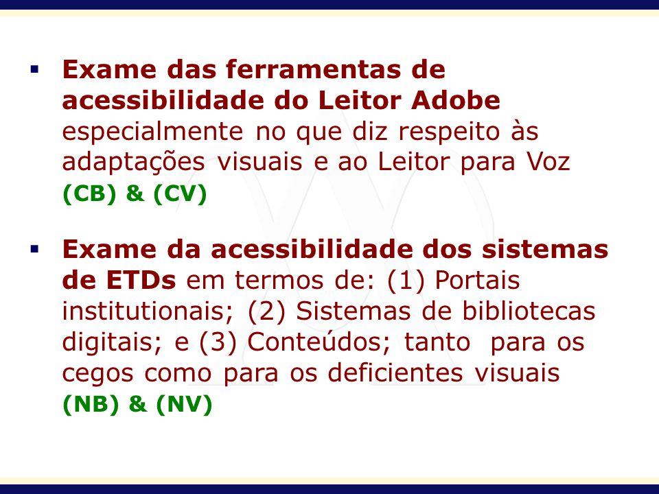 Exame das ferramentas de acessibilidade do Leitor Adobe especialmente no que diz respeito às adaptações visuais e ao Leitor para Voz (CB) & (CV) Exame