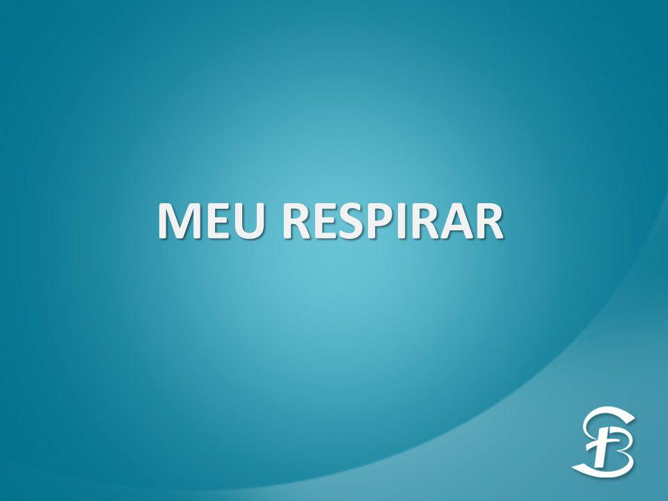 MEU RESPIRAR