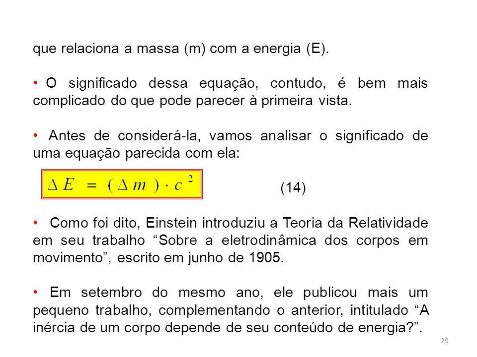 29 que relaciona a massa (m) com a energia (E).